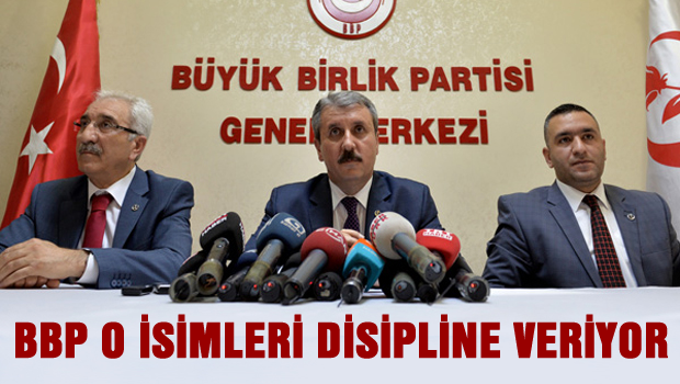 BBP O isimleri disipline sevk etti, AKP'ye gidiyorlar iddiası