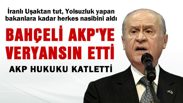 Bah�eli AKP'ye veryans�n etti
