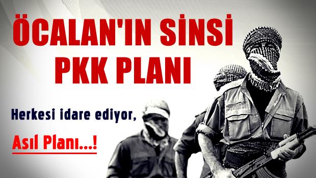 Katil Öcalan'ın sinsi PKK planı