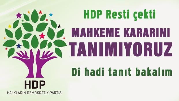 HDP: Mahkeme karar�n� tan�m�yoruz