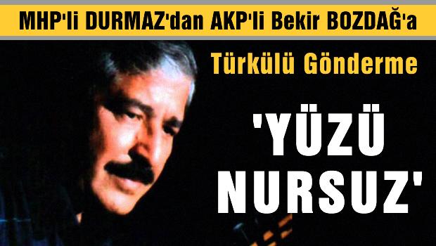 MHP, Bekir Bozdağ'a Mahsuni'nin türküsüyle yüklendi