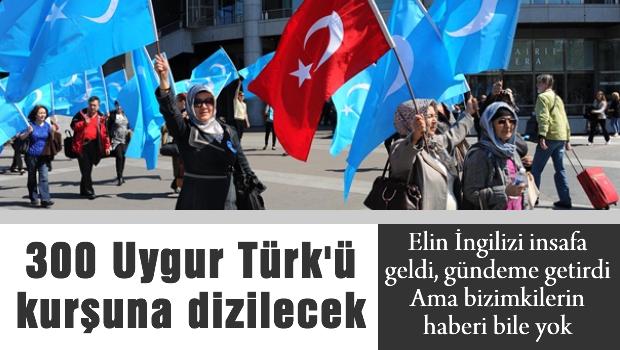 T�rkiye kabul etmezse 300 Uygur T�rk� kur�una dizilecek