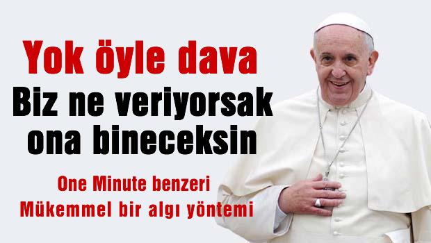 Papa'n�n ilgin� iste�i reddedildi mi?