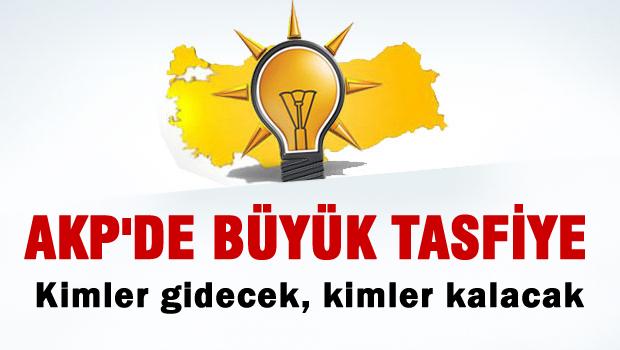 AKP'de b�y�k tasfiye!