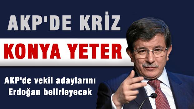 'Ahmet sana Konya yeter'