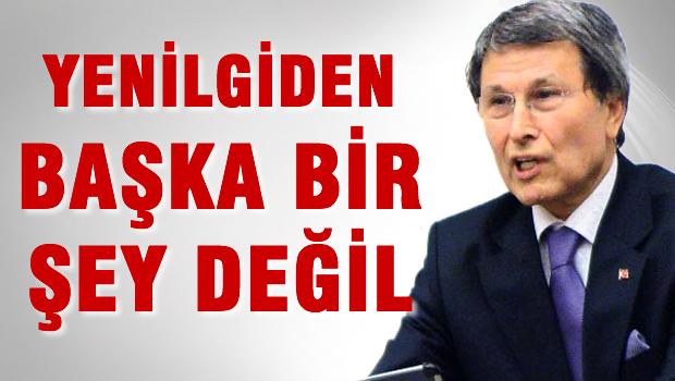 Yusuf Halaçoğlu: Yenigiden başka bir şey değil!
