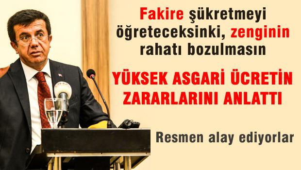 Ekonomi Bakanı'na göre yüksek asgari ücret zararlıymış