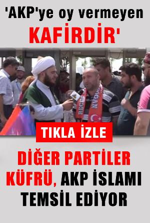 �����.. bune ya! 'AKP'ye Oy vermeyen KAF�RD�R'