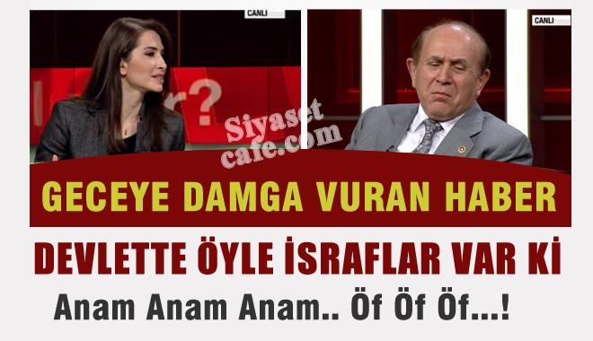 AKP'li Burhan Kuzu; Devlette �yle �sraflar Var ki Anam Anam Anam Anam
