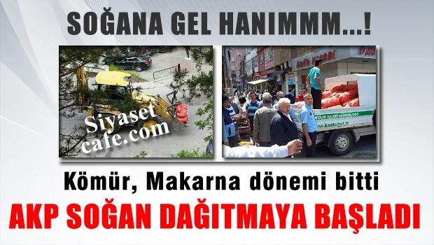AKP se�im �ncesi yat�r�mlara ba�lad�! �imdi de so�an da��yorlar