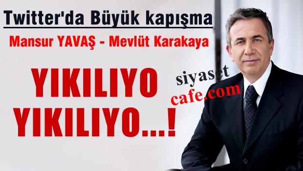 Mansur YAVAŞ ve Mevlüt KARAKAYA Twitter'da kapıştı, sosyal medya yıkıldı
