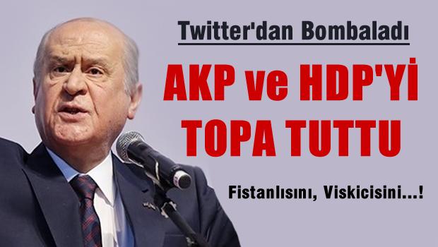 Bahçeli Twitter'dan AKP'yi bombaladı