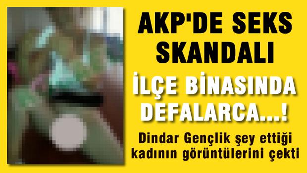 AKP'de Seks Skandalı!
