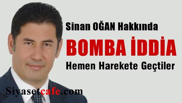 Sinan O�an hakk�nda bomba iddia