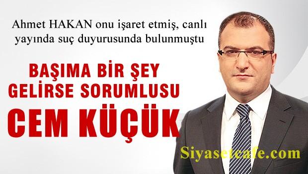 Ahmet Hakan: Başımıza bir şey gelirse sorumlusu bu şahıstır