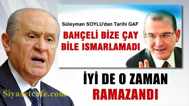 AKP'li Süleyman Soylu'dan Bahçeli gafı, Allah konuşturdu işte