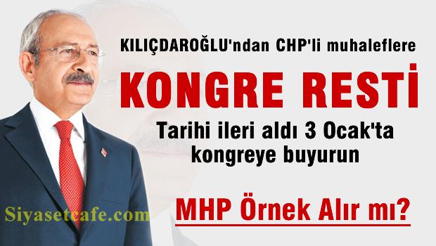 Kılıçdaroğlu'ndan CHP'li muhaliflere kongre resti