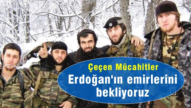 �e�en m�cahitler: Erdo�an'dan emir bekliyoruz
