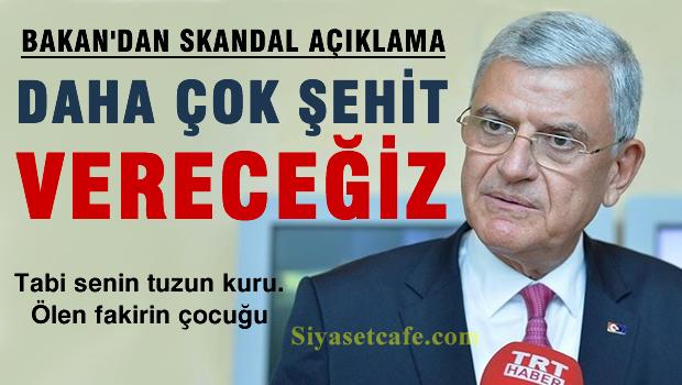 Bakan Bozkır'dan skandal açıklama