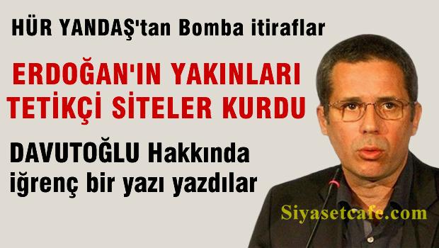 'Erdoğan'ın yakınları tetikçi siteler kurdu'