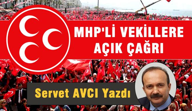 MHP'li vekillere açık çağrı