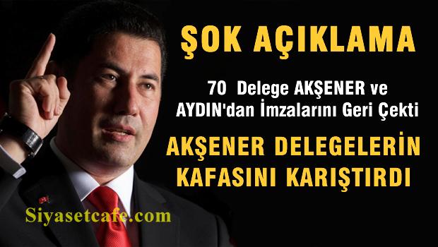 70 Delege Akşener ve Aydın'dan imzalarını geri çekti