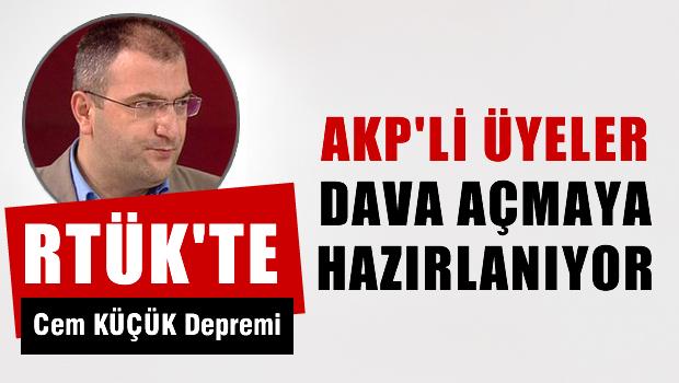 RTÜK'te Cem Küçük Depremi; AKP'li Üyeler Küçük'e Bayrak Açtı