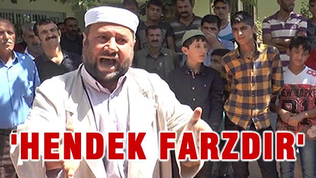 PKK'nın imamından skandal sözler: 'Hendek farzdır!'