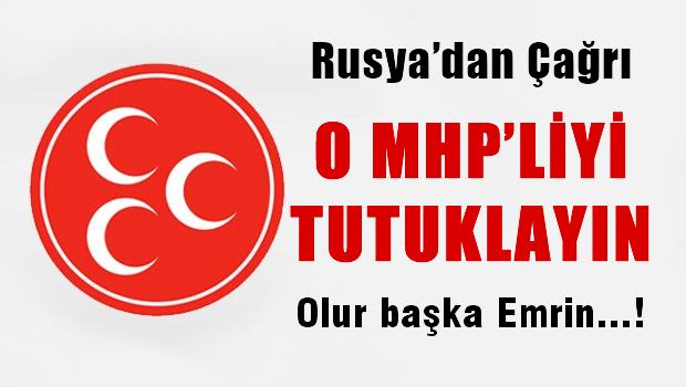 Rusya'dan T�rkiye'ye: MHP'liyi tutuklay�n