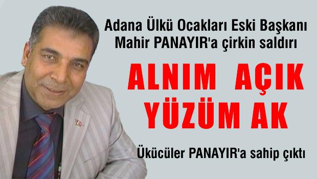 Adana Ülkü Ocakları Eski Başkanı Mahir PANAYIR'a çirkin saldırı