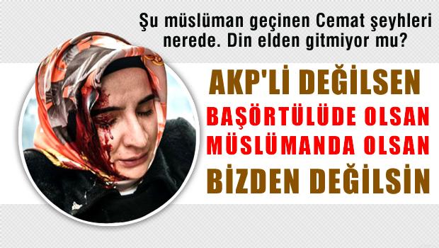 28 Şubat'ı AKP Uyguluyor; 'Başörtülü Bacım' Oy Verene Kadar.