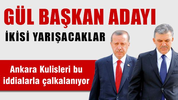 Abdullah Gül 'Başkan' adayı!