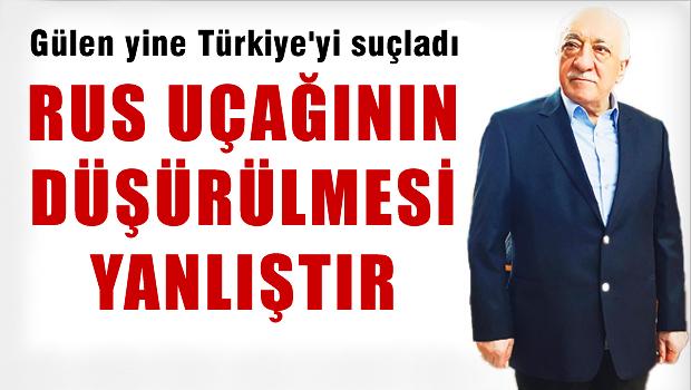 Gülen: Türkiye Rusya ile Çekişmeye Girmemeli