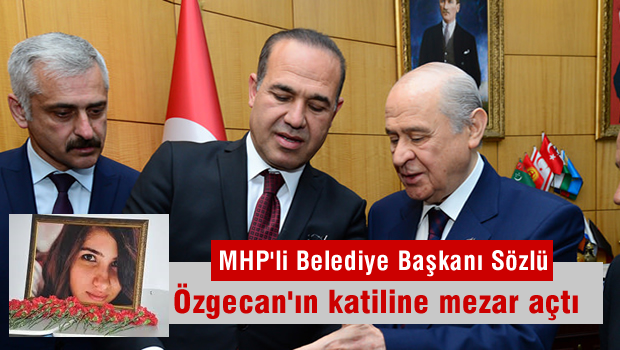 MHP'li Hüseyin Sözlü: Cenazeyi Adana'da gömebiliriz