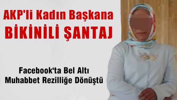 AKP'li kadın başkana bikinili şantaj