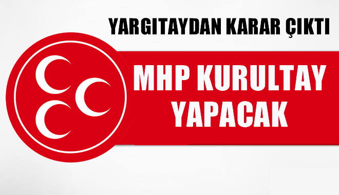 Son dakika... Yarg�tay'dan fla� MHP karar�