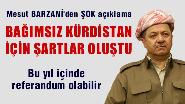 Barzani: K�rdistan ba��ms�zl�k i�in yeterli olgunlu�a ula�t�
