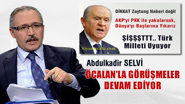 Abdülkadir Selvi: İmralı'da Öcalan'la Görüşmeler Devam Ediyor