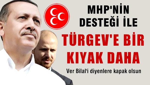 MHP desteğiyle Bilal'e bir kıyak daha