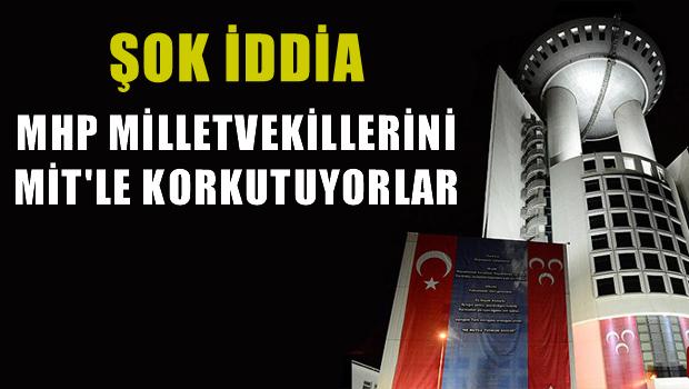 Vural: MHP milletvekillerini MİT'le korkutmak bir genel başkana düşmez