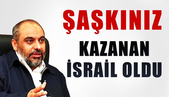 İHH Başkanı Açık Konuştu: Şaşkınız, İsrail Kazandı, Türkiye Birşey Almadı!