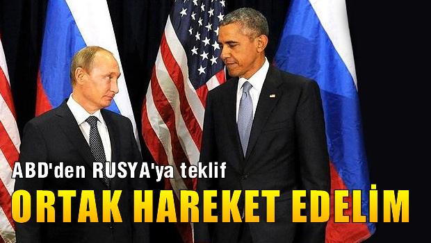 ABD'den Rusya'ya ortak hareket etme teklifi