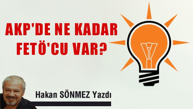 AKP'de ne kadar FETÖ'cu Var?