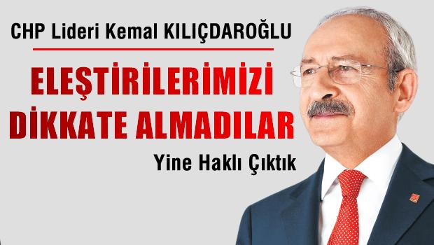 CHP lideri: Yalnış dedim beni suçladılar