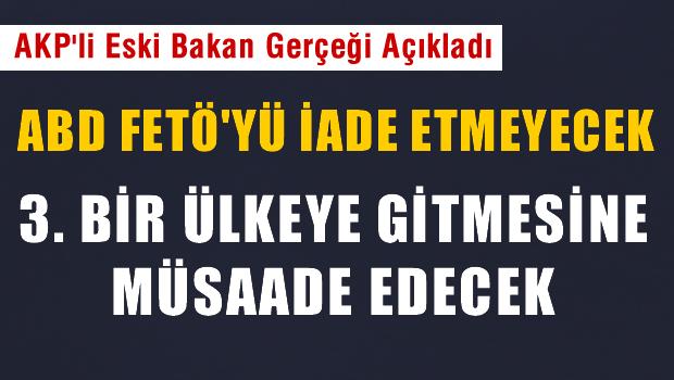 ABD Gülen'i ya iade etmeyecek ya da 3. bir ülkeye gitmesine müsaade edecek