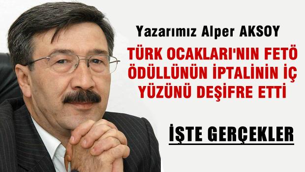 Alper AKSOY Türk Ocaklarının FETÖ Ödülünün iptalini deşifre etti