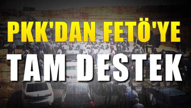 PKK'LI HAİNLERDEN FETÖ'YE TAM DESTEK