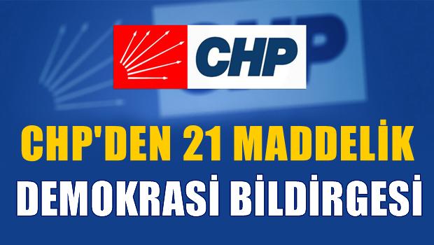 CHP'den 21 maddelik demokrasi bildirgesi