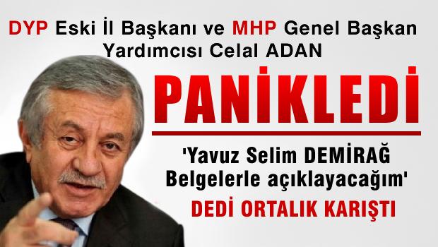 Yavuz Selim DEM�RA�'dan �OK Celal ADAN iddialar�