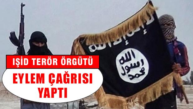 IŞİD eylem çağrısı yaptı! Türkiye'de öncü olun
